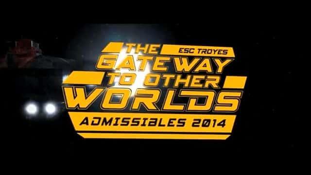 The Gateway to other worlds le premier teaser du Film des Admissibles 2014 de l' ESC Troyes