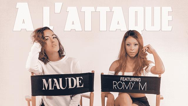 Maude présente son nouveau single « A l'attaque » en duo avec Romy M