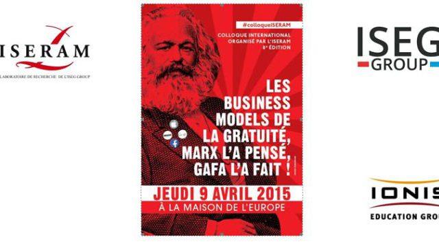« Les business models de la gratuité, Marx l'a pensé, Gafa l'a fait ! » L'ISERAM (ISEG Group) annonce son 8e colloque international annuel