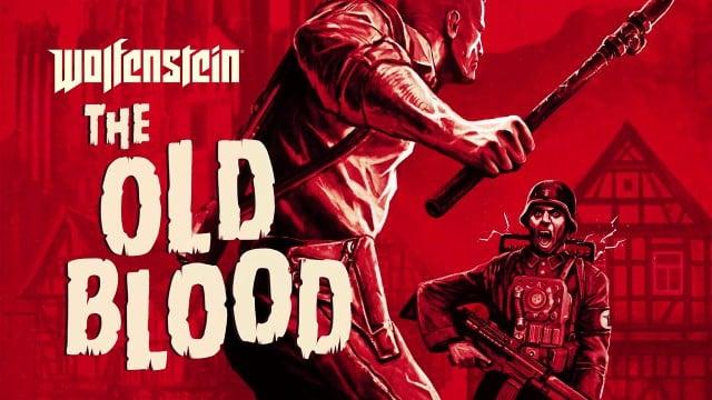 Wolfenstein: the old blood, du sang neuf?