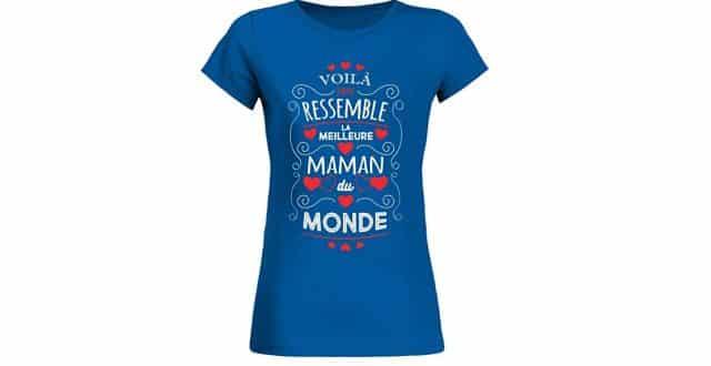 24 Un joli tee shirt pour lui dire Voilà À Quoi Ressemble La Meilleure Maman du Monde