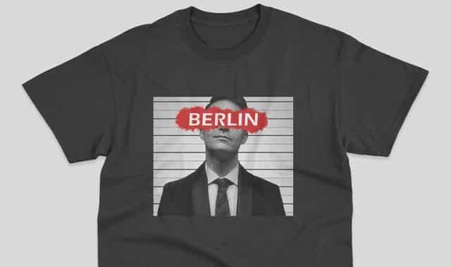 23 Tu es fan de Berlin dans la Casa de Papel, affiche le avec ce tee-shirt. Attention à ne pas vous le faire voler par le petit frère