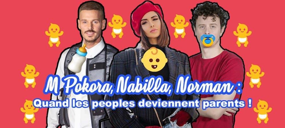 M Pokora, Nabilla, Norman quand les peoples deviennent parents
