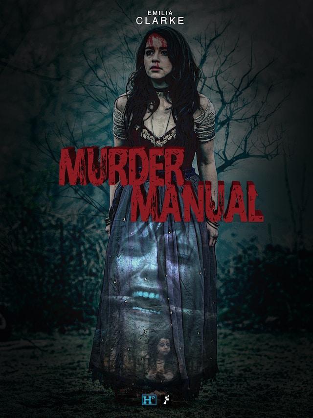 Murder Manual: le trailer du film d'horreur avec Emilia Clarke révélé !