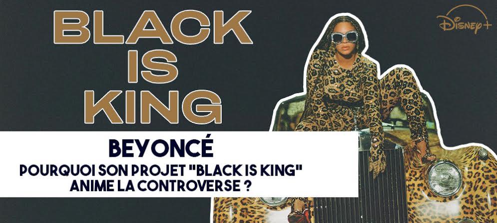 Beyoncé: Pourquoi Black is King anime la controverse [DOSSIER]