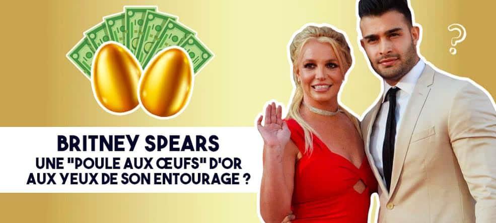 """Britney Spears, une """"poule aux œufs d'or"""" aux yeux de son entourage ? [DOSSIER]"""