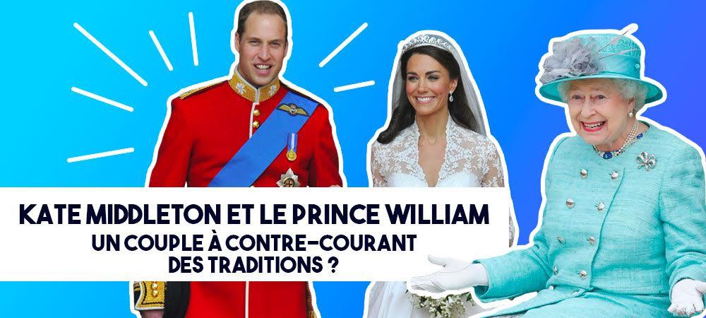 Kate Middleton et le prince William- un couple à contre-courant des traditions ?