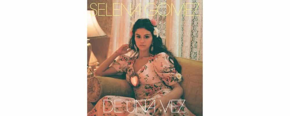 Selena Gomez surprend ses fans avec la sortie du clip «De Una Vez» !