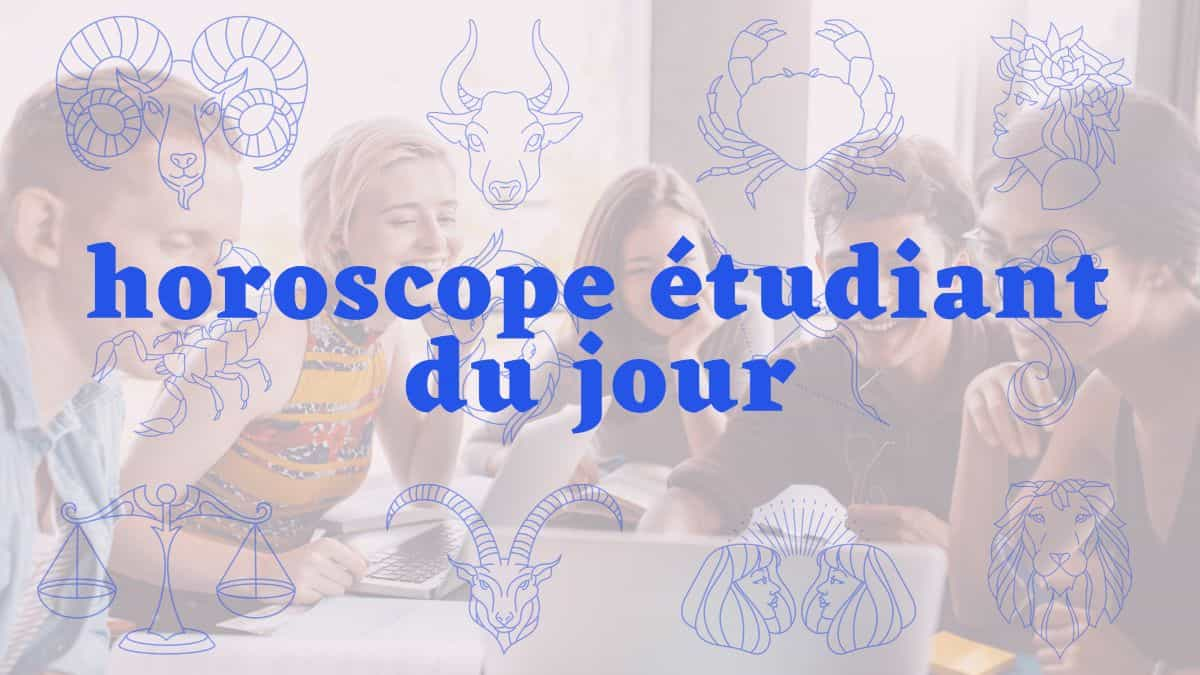 Horoscope étudiant du jour du jeudi 14 octobre 2021 !